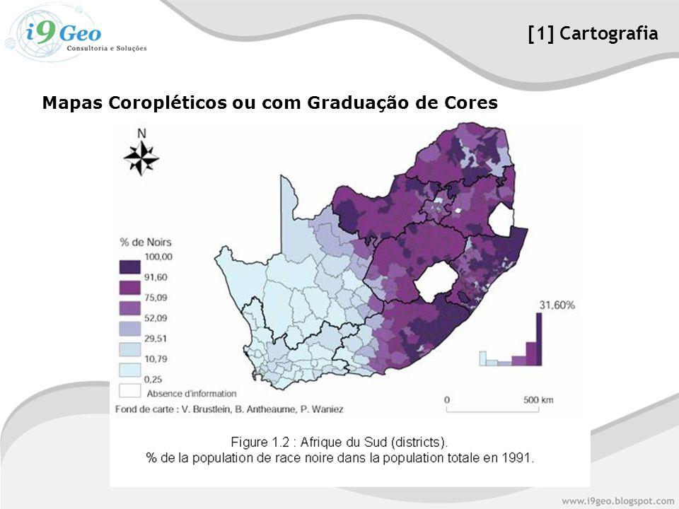 [1] Cartografia Mapas Coropléticos ou com Graduação de Cores